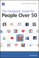 The Facebook Guide for People Over 50 (0470875178) cover image