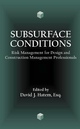Subsurface Conditions: Risk Management for Design and Construction Management Professionals (0471156078) cover image