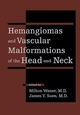 Hemangiomas and Vascular Malformations of the Head and Neck (0471175978) cover image