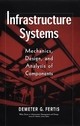 Infrastructure Systems: Mechanics, Design, and Analysis of Components (0471179078) cover image