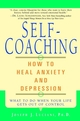 Self-Coaching: How to Heal Anxiety and Depression (0471189278) cover image