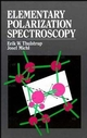 Elementary Polarization Spectroscopy (0471190578) cover image