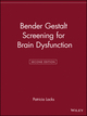 Bender Gestalt Screening for Brain Dysfunction, 2nd Edition (0471242578) cover image
