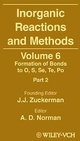 Inorganic Reactions and Methods, Volume 6, The Formation of Bonds to O, S, Se, Te, Po (Part 2) (0471246778) cover image