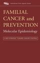 Familial Cancer and Prevention: Molecular Epidemiology: A New Strategy Toward Cancer Control (0471249378) cover image