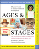 Ages and Stages: A Parent's Guide to Normal Childhood Development (0471370878) cover image