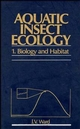 Aquatic Insect Ecology, Part I, Biology and Habitat (0471550078) cover image