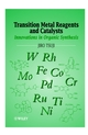Transition Metal Reagents and Catalysts: Innovations in Organic Synthesis (0471560278) cover image