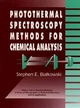 Photothermal Spectroscopy Methods for Chemical Analysis (0471574678) cover image