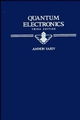 Quantum Electronics, 3rd Edition (0471609978) cover image
