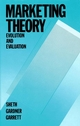 Marketing Theory: Evolution and Evaluation (0471635278) cover image