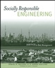 Socially Responsible Engineering: Justice in Risk Management (0471787078) cover image