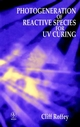 Photogeneration of Reactive Species for UV Curing (0471941778) cover image