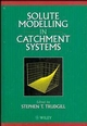 Solute Modelling in Catchment Systems (0471957178) cover image