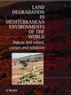 Land Degradation in Mediterranean Environments of the World: Nature and Entent, Causes and Solutions (0471963178) cover image