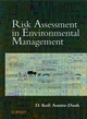 Risk Assessment in Environmental Management: A Guide for Managing Chemical Contamination Problems  (0471981478) cover image
