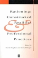 Rationing: Constructed Realities and Professional Practices (0631228578) cover image