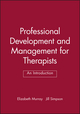 Professional Development and Management for Therapists: An Introduction (0632051078) cover image