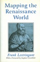 Mapping the Renaissance World: The Geographical Imagination in the Age of Discovery (0745611478) cover image