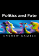 Politics and Fate (0745621678) cover image