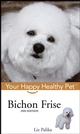 Bichon Frise: Your Happy Healthy Pet, 2nd Edition (0764599178) cover image