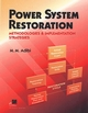 Power System Restoration: Methodologies & Implementation Strategies (0780353978) cover image