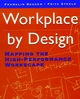 Workplace by Design: Mapping the High-Performance Workscape (0787900478) cover image