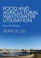Food and Agricultural Wastewater Utilization and Treatment, 2nd Edition (1118353978) cover image