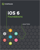 iOS 6 Foundations (1118356578) cover image