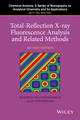Total-Reflection X-Ray Fluorescence Analysis, 2nd Edition (1118460278) cover image