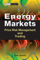 Energy Markets: Price Risk Management and Trading (1118580478) cover image