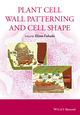 Plant Cell Wall Patterning and Cell Shape (1118647378) cover image