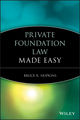 Private Foundation Law Made Easy (1118653378) cover image