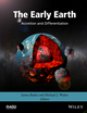 The Early Earth: Accretion and Differentiation (1118860578) cover image