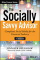The Socially Savvy Advisor + Website: Compliant Social Media for the Financial Industry (1118959078) cover image