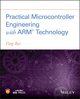 Practical Microcontroller Engineering with ARM Technology (1119052378) cover image