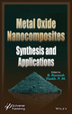 Metal Oxide Nanocomposites: Synthesis and Applications (1119363578) cover image