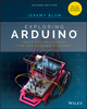 Exploring Arduino: Tools and Techniques for Engineering Wizardry, 2nd Edition (1119405378) cover image