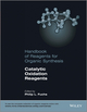 Handbook of Reagents for Organic Synthesis: Catalytic Oxidation Reagents (1119953278) cover image