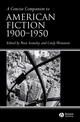 A Concise Companion to American Fiction 1900 - 1950 (1405133678) cover image