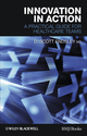 Innovation in Action: A Practical Guide for Healthcare Teams (1444330578) cover image