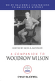 A Companion to Woodrow Wilson (1444337378) cover image