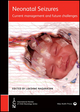 Neonatal Seizures: Current Management and Future Challenges (1909962678) cover image