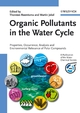 Organic Pollutants in the Water Cycle: Properties, Occurrence, Analysis and Environmental Relevance of Polar Compounds (3527312978) cover image