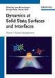 Dynamics at Solid State Surfaces and Interfaces: Volume 1 - Current Developments (3527409378) cover image