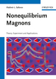 Nonequilibrium Magnons: Theory, Experiment and Applications (3527411178) cover image