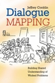 Dialogue Mapping: Building Shared Understanding of Wicked Problems (EHEP000878) cover image