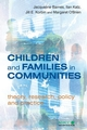 Children and Families in Communities: Theory, Research, Policy and Practice (0470093579) cover image