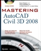 Mastering AutoCAD Civil 3D 2008 (0470245379) cover image
