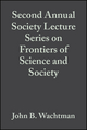 Second Annual Society Lecture Series on Frontiers of Science and Society, Volume 13, Issue 11/12 (0470316179) cover image